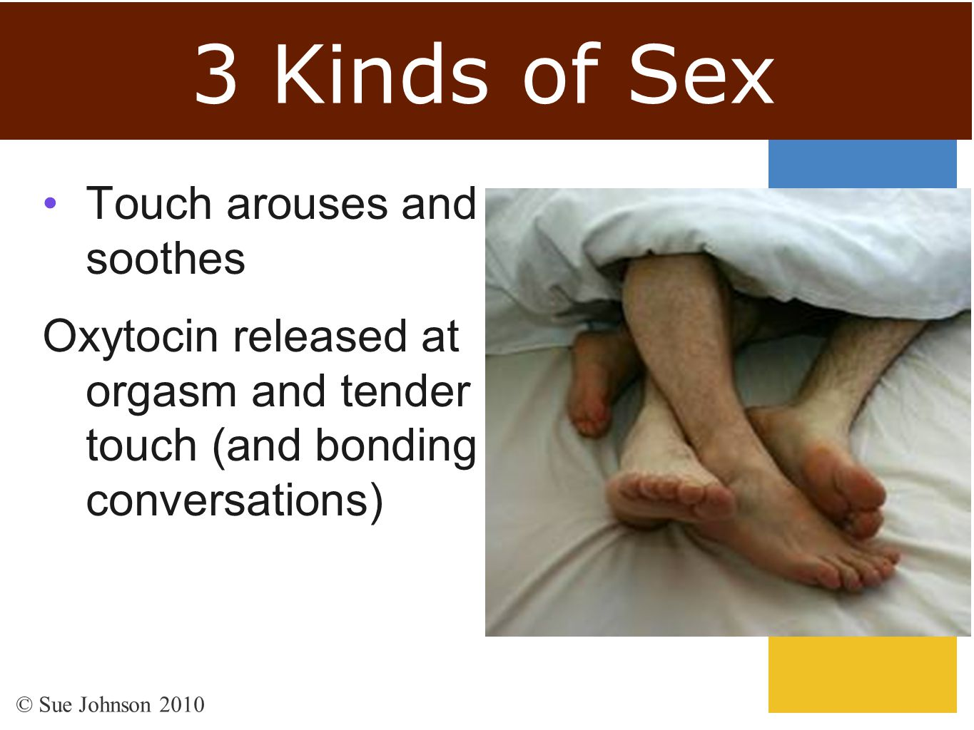 3 Kinds of Sex Touch arouses and soothes