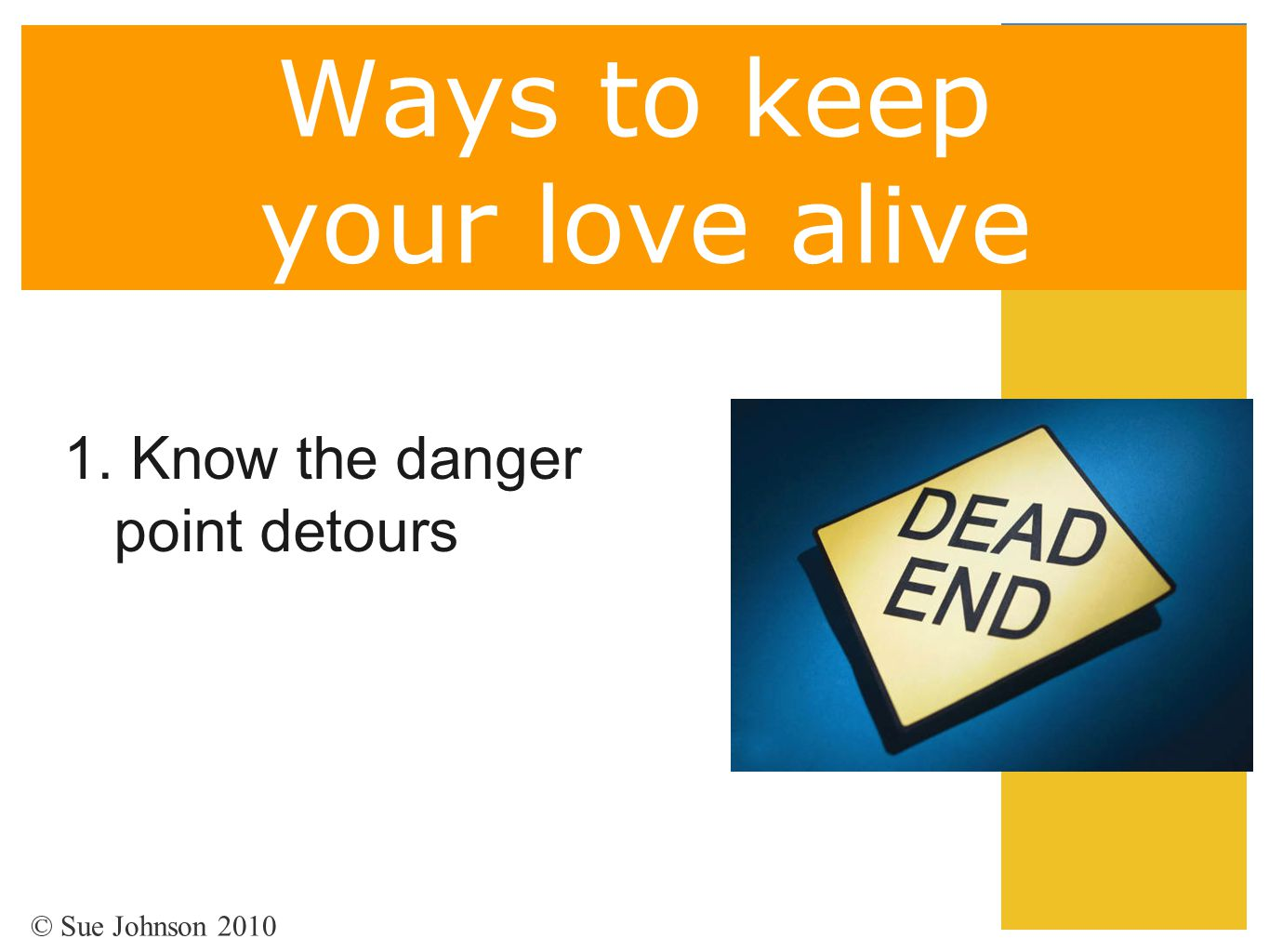 Ways to keep your love alive