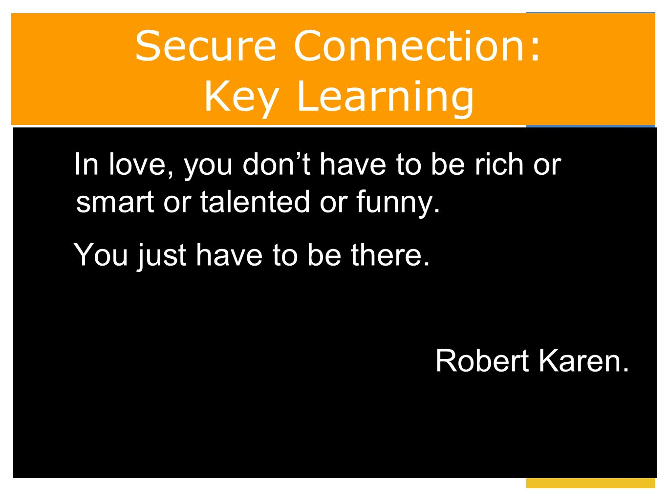 Secure Connection: Key Learning