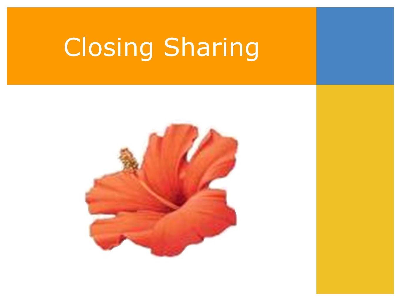Closing Sharing