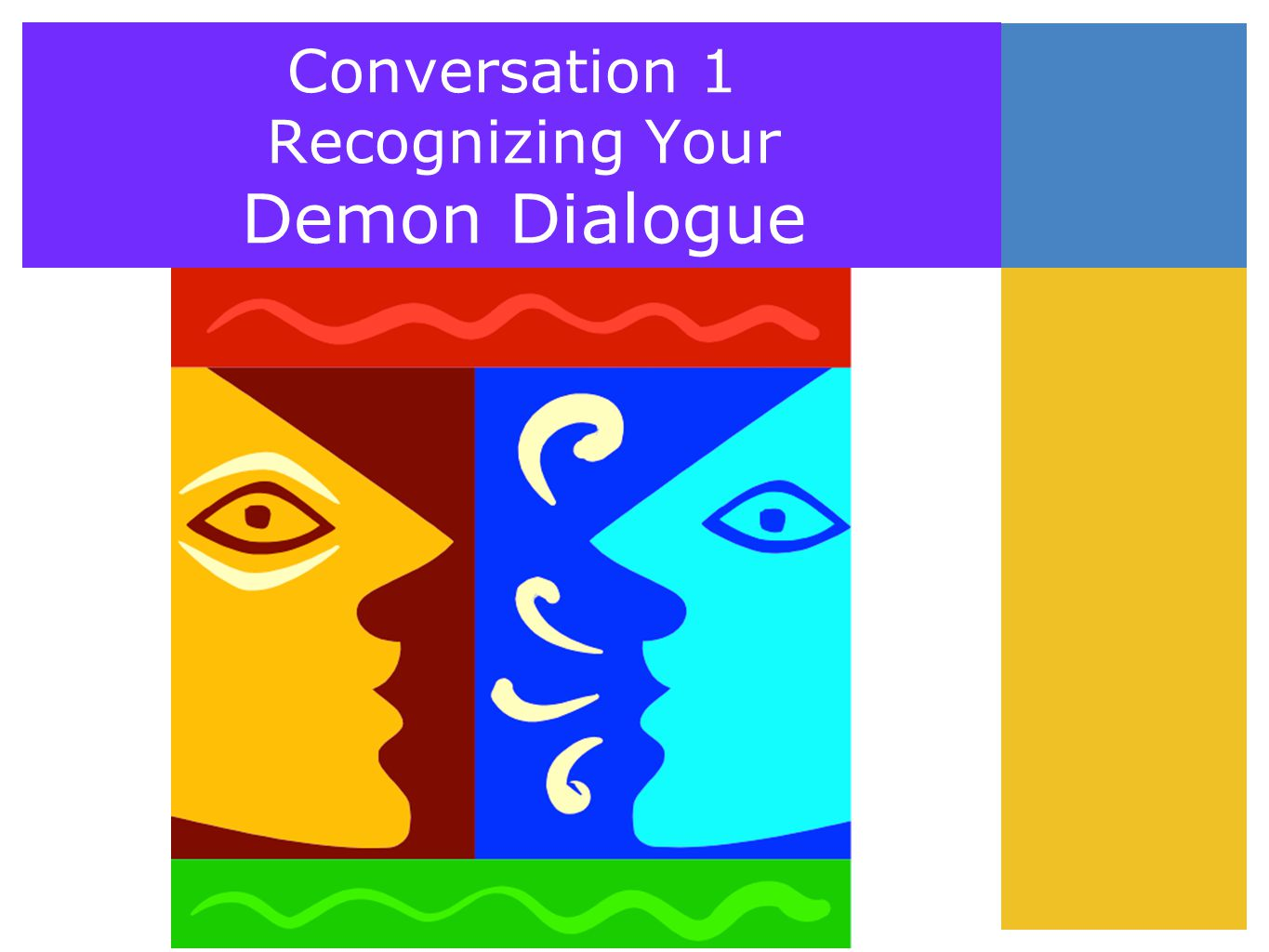 Conversation 1 Recognizing Your Demon Dialogue