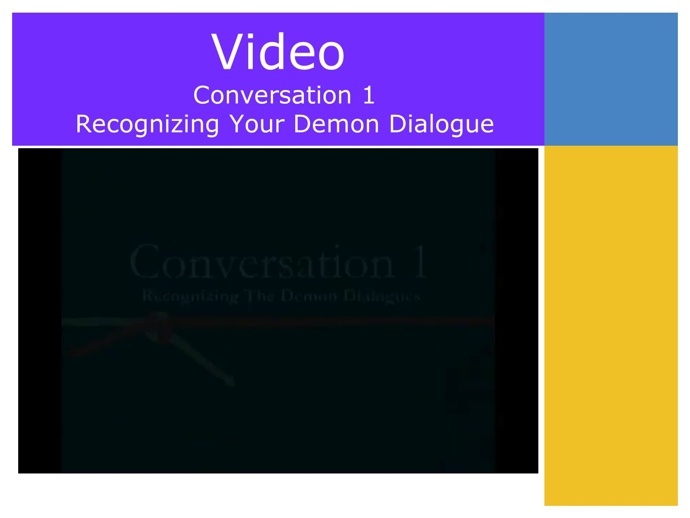 Video Conversation 1 Recognizing Your Demon Dialogue