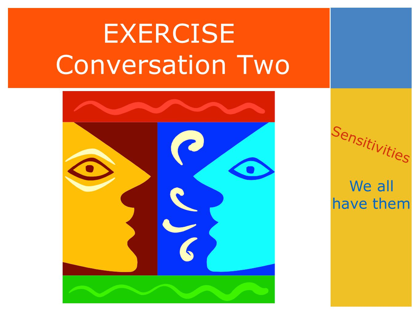 EXERCISE Conversation Two