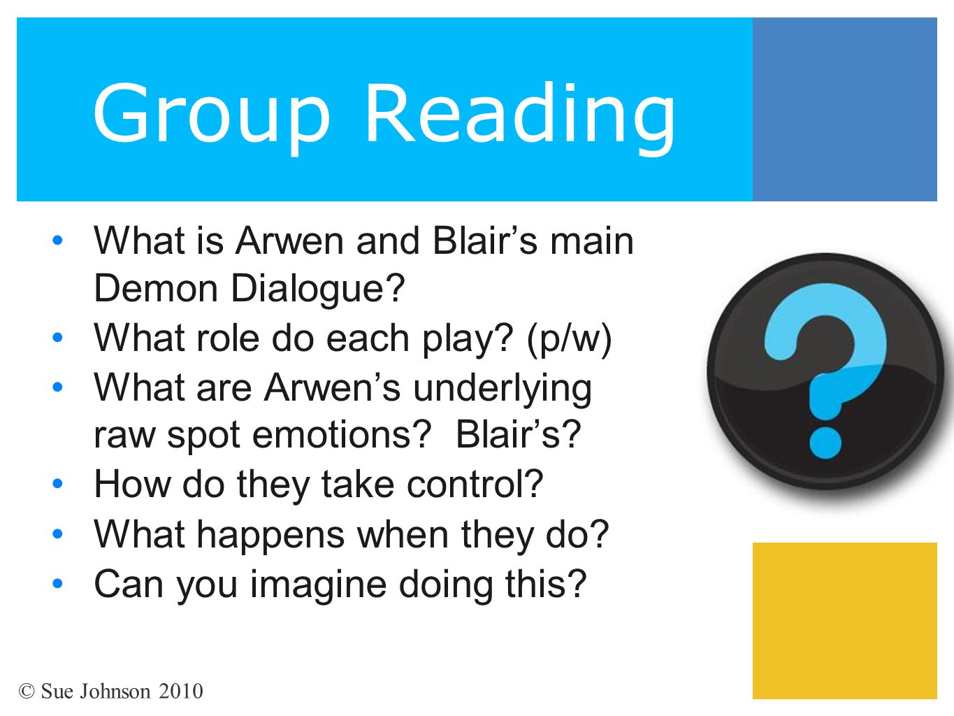 Group Reading What is Arwen and Blair's main Demon Dialogue