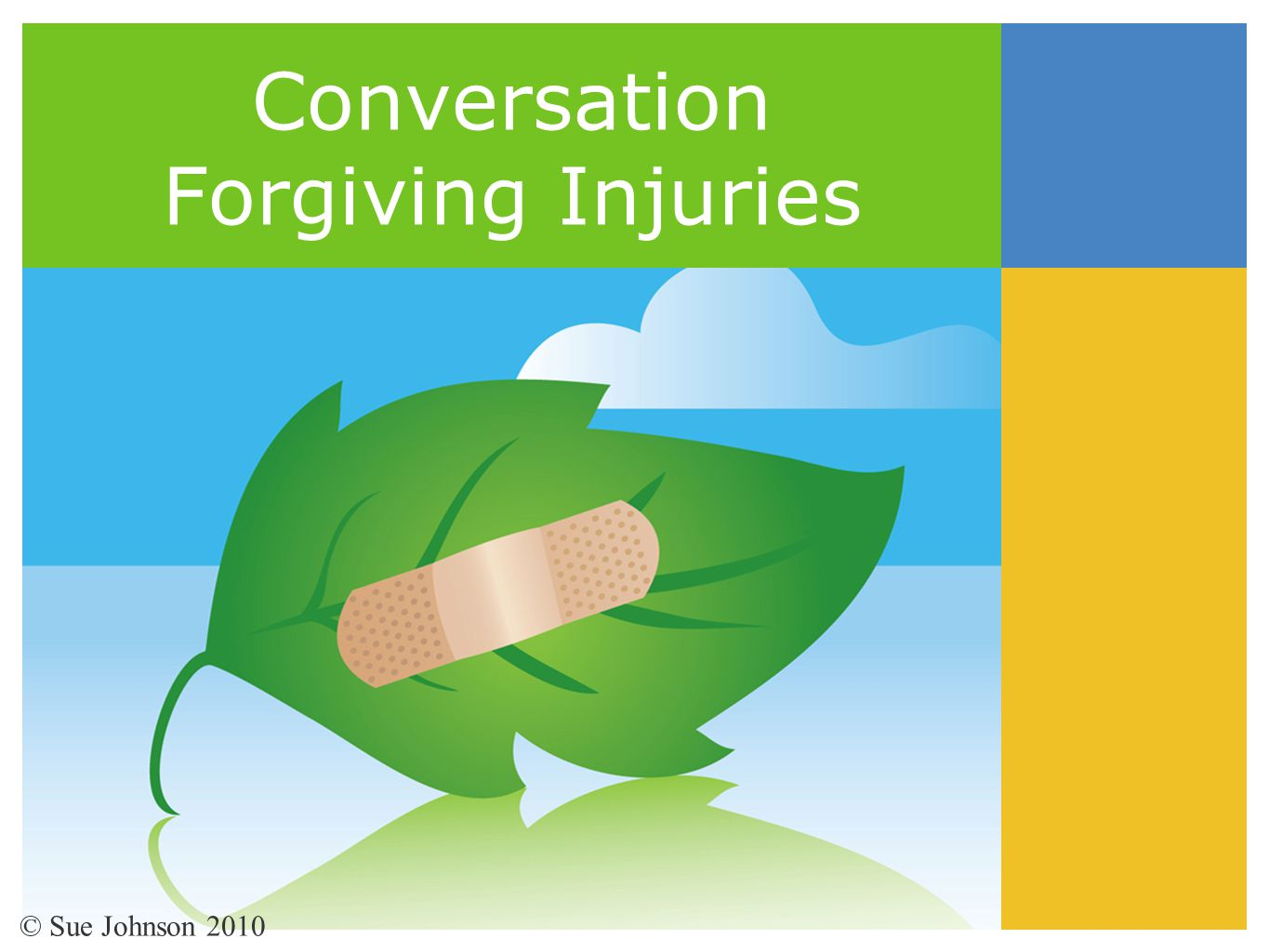 Conversation Forgiving Injuries