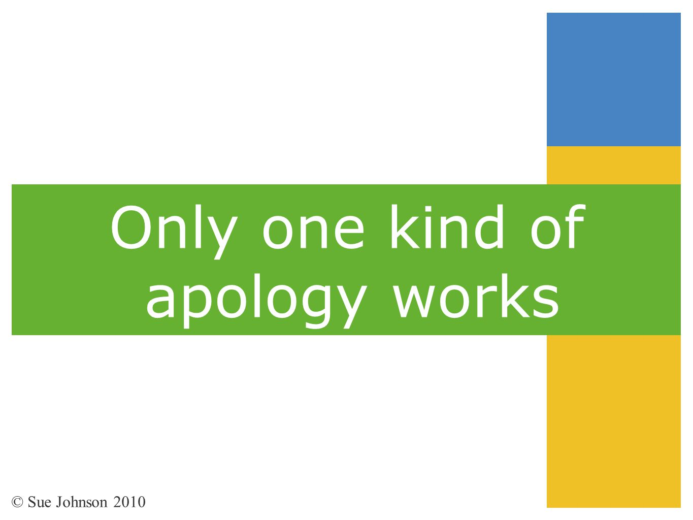 Only one kind of apology works