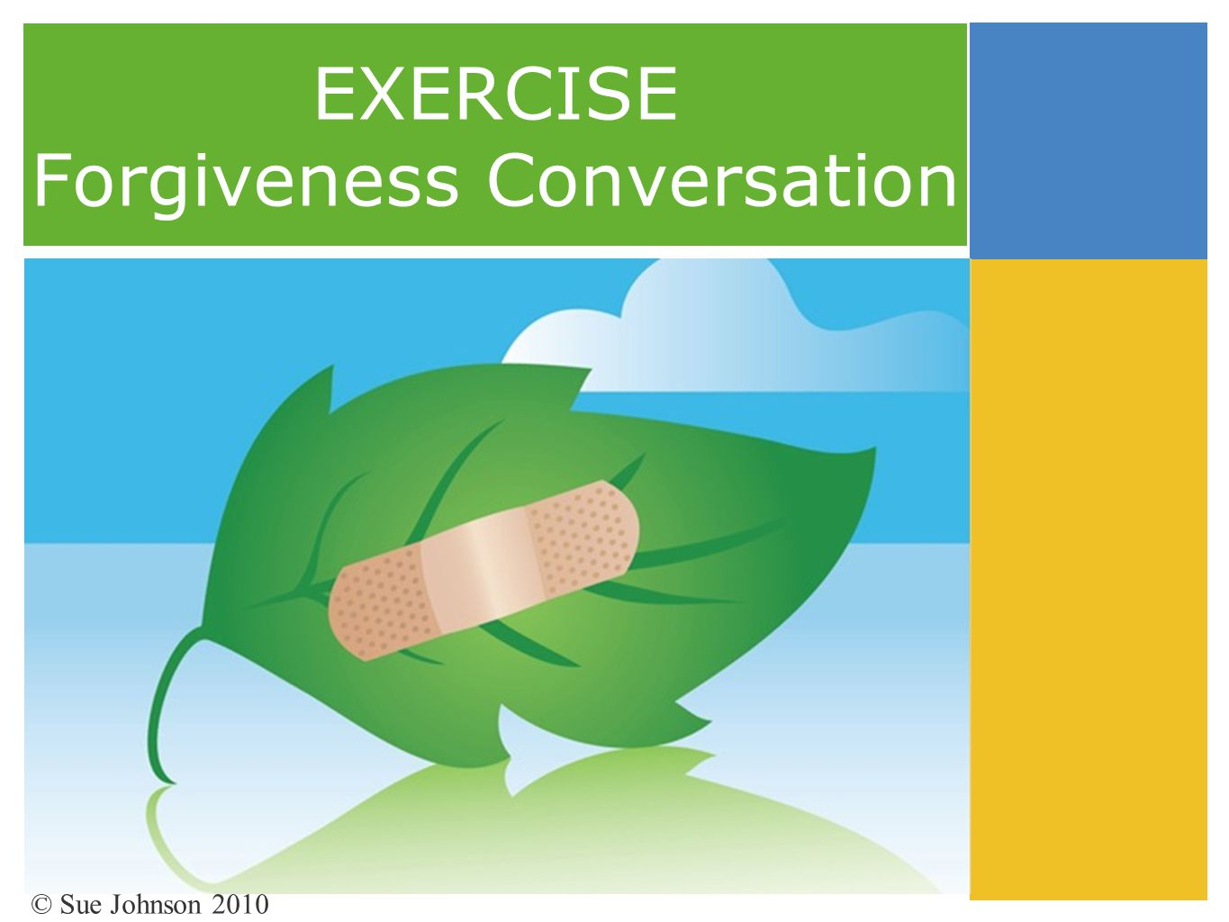 EXERCISE Forgiveness Conversation