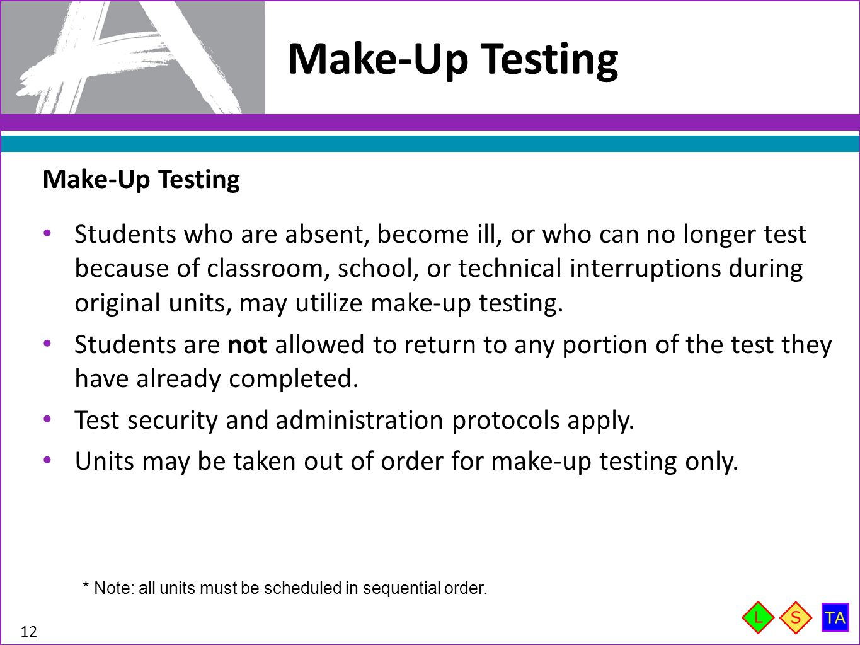 Make-Up Testing Make-Up Testing