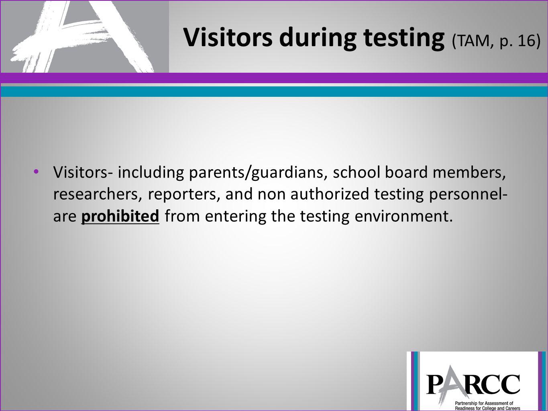 Visitors during testing (TAM, p. 16)