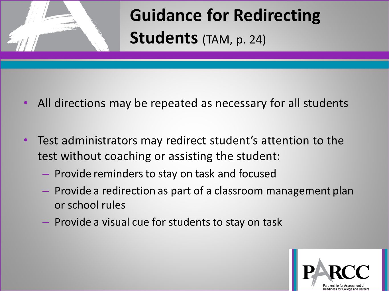 Guidance for Redirecting Students (TAM, p. 24)