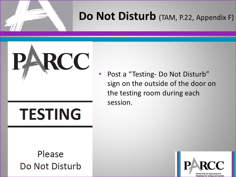 Do Not Disturb (TAM, P.22, Appendix F)
