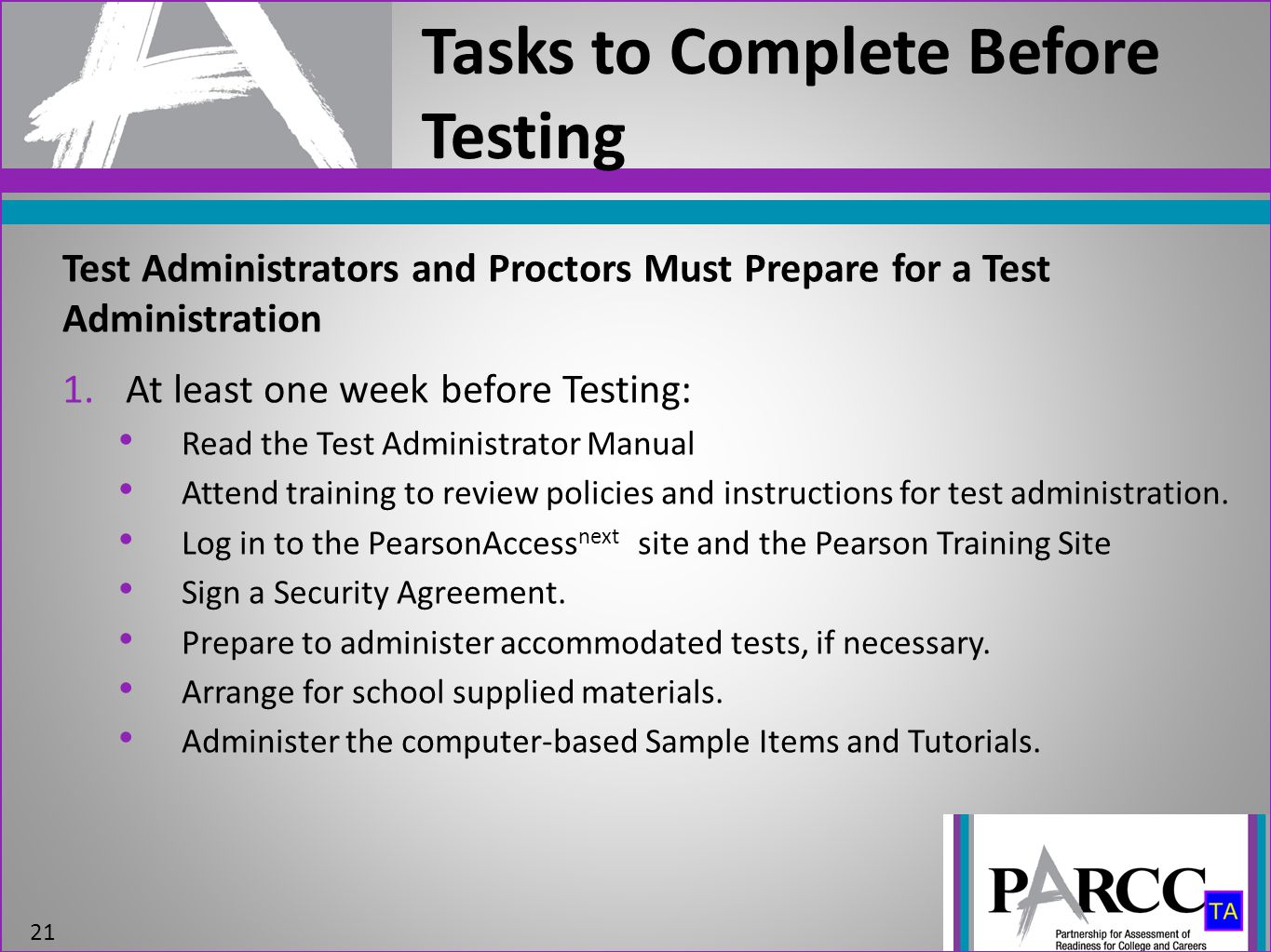 Tasks to Complete Before Testing