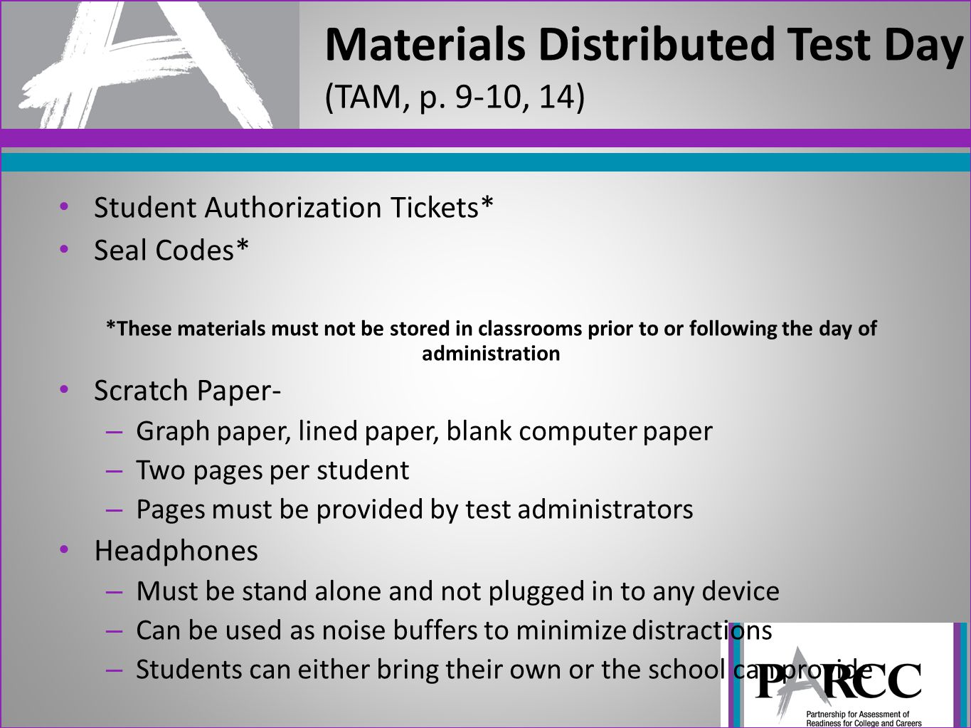Materials Distributed Test Day (TAM, p. 9-10, 14)