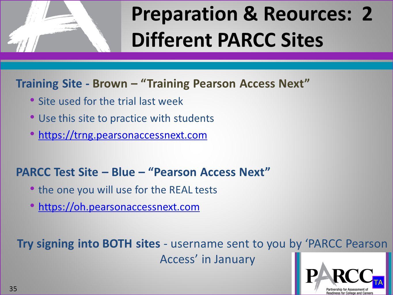 Preparation & Reources: 2 Different PARCC Sites