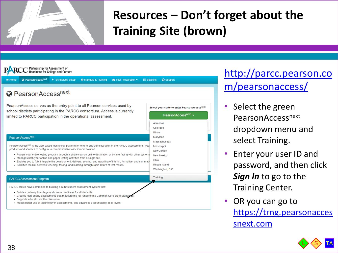 Resources – Don't forget about the Training Site (brown)