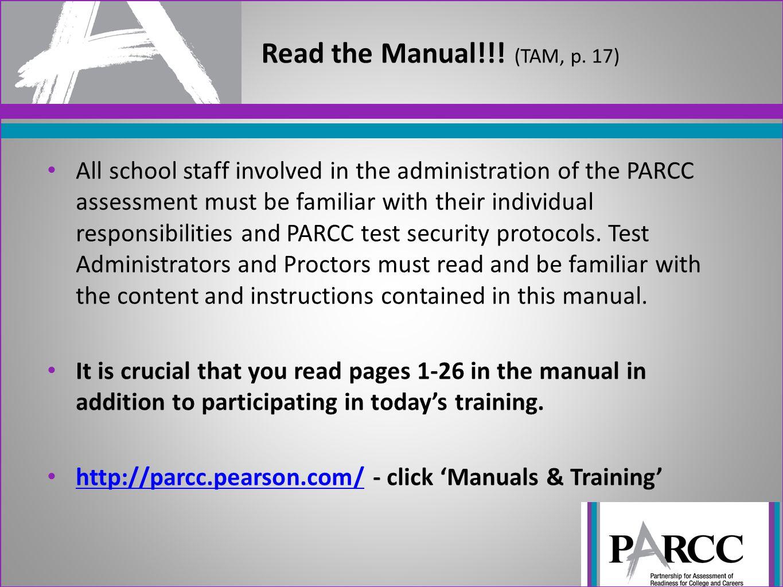 Read the Manual!!! (TAM, p. 17)