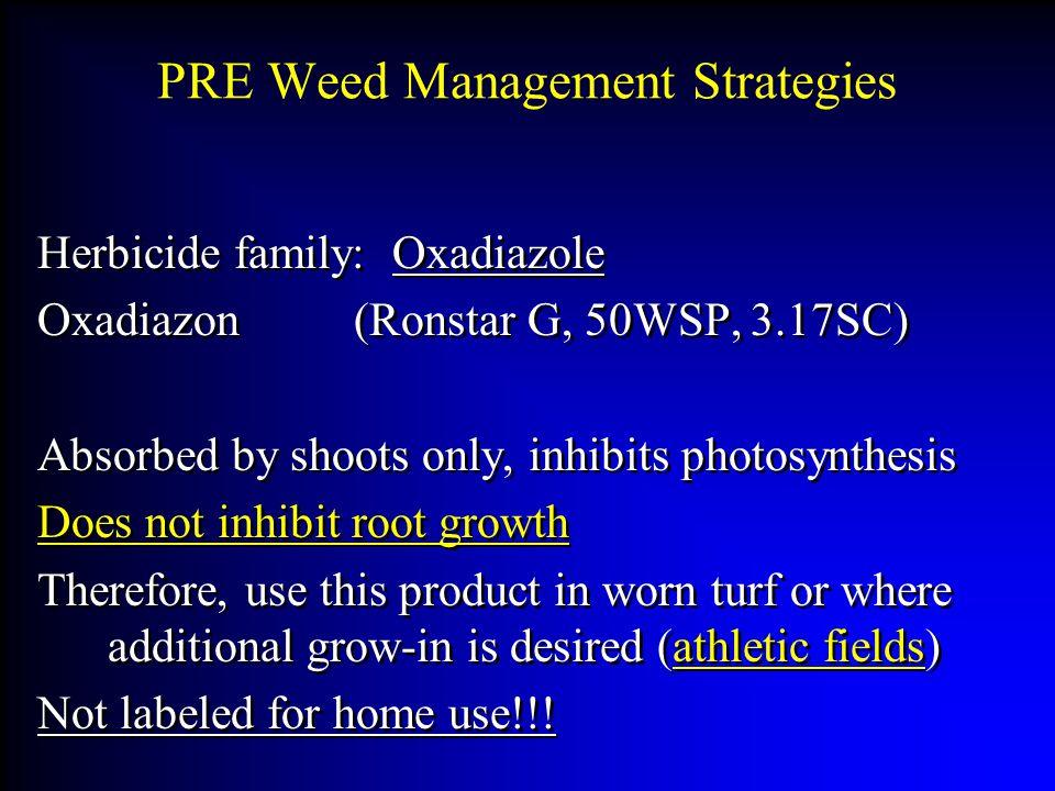 PRE Weed Management Strategies
