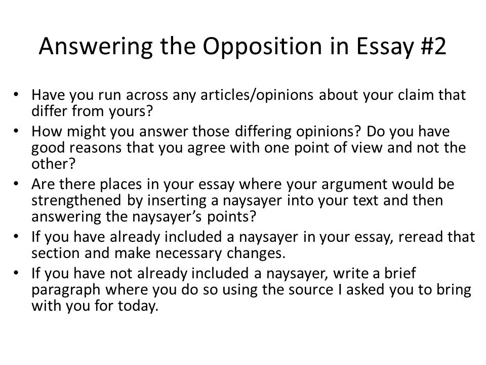 Answering the Opposition in Essay #2