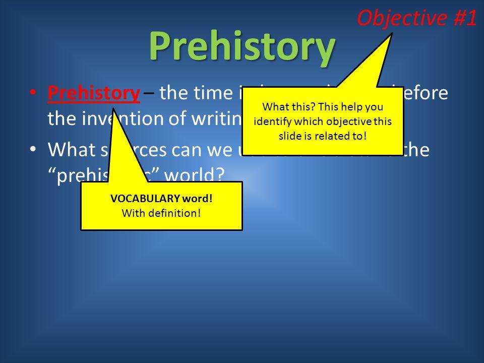 Prehistory Objective #1