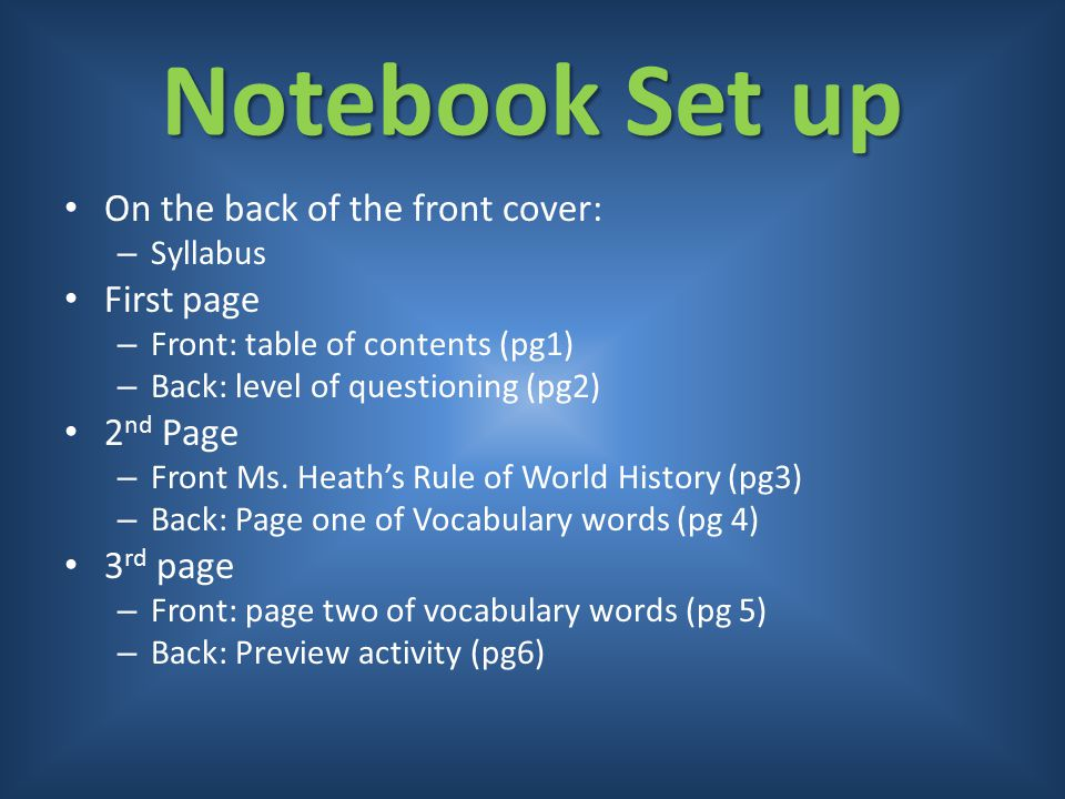 Notebook Set up On the back of the front cover: First page 2nd Page