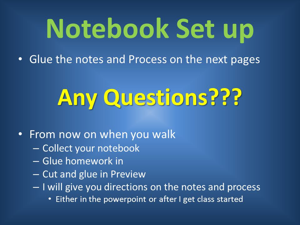 Notebook Set up Any Questions
