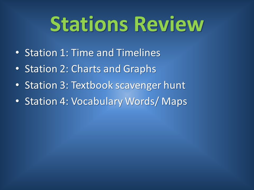 Stations Review Station 1: Time and Timelines