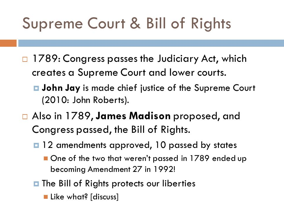 Supreme Court & Bill of Rights