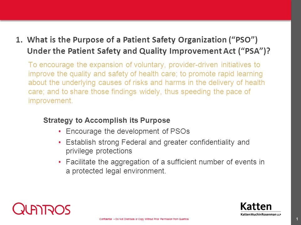 What is the Purpose of a Patient Safety Organization ( PSO ) Under the Patient Safety and Quality Improvement Act ( PSA )