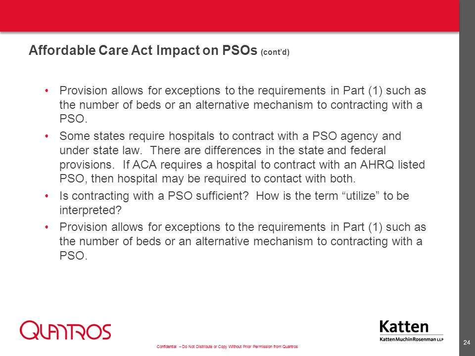 Proposed Regulation Affordable Care Act Impact on PSOs (cont'd)