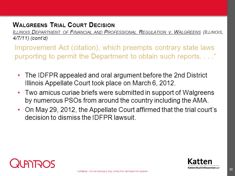 Walgreens Appellate Court Decision Illinois Department of Financial and Professional Regulation v. Walgreens (Illinois, 4/7/11) (cont'd)