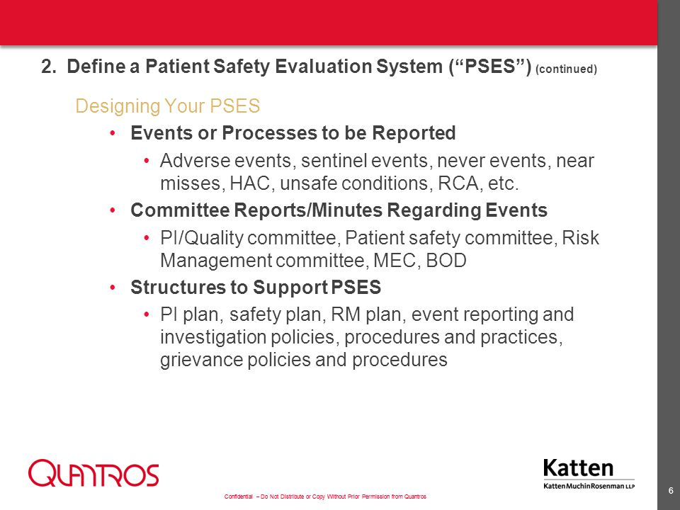 2. Define a Patient Safety Evaluation System ( PSES ) (continued)
