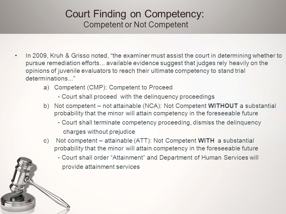 juvenile competency to stand trial Juvenile's competency to stand trial in  jjgps statescan: juvenile competency procedures © national center for juvenile justice factors used in determining the.