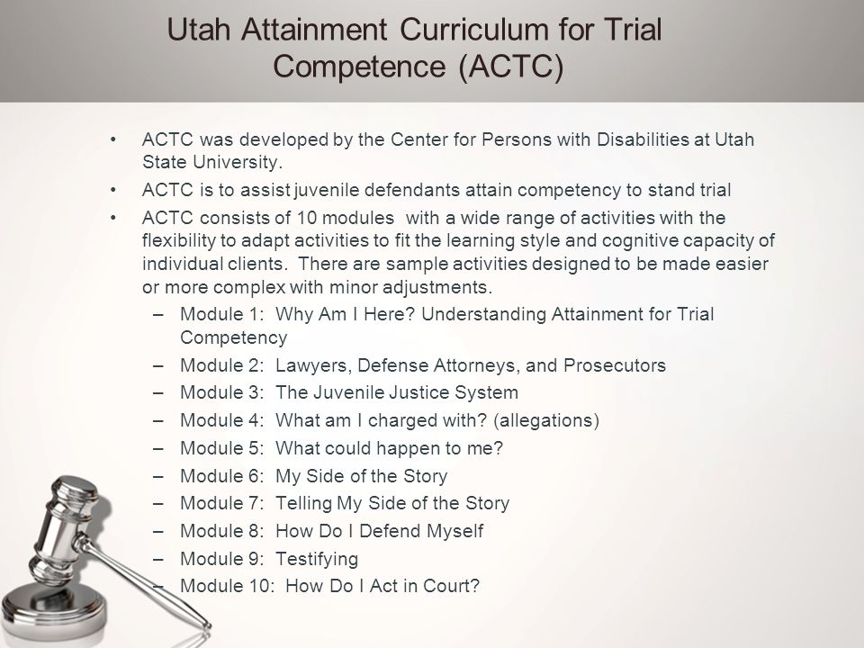 Utah Attainment Curriculum for Trial Competence (ACTC)