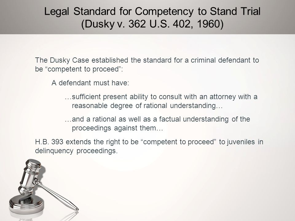 Legal Standard for Competency to Stand Trial (Dusky v. 362 U. S