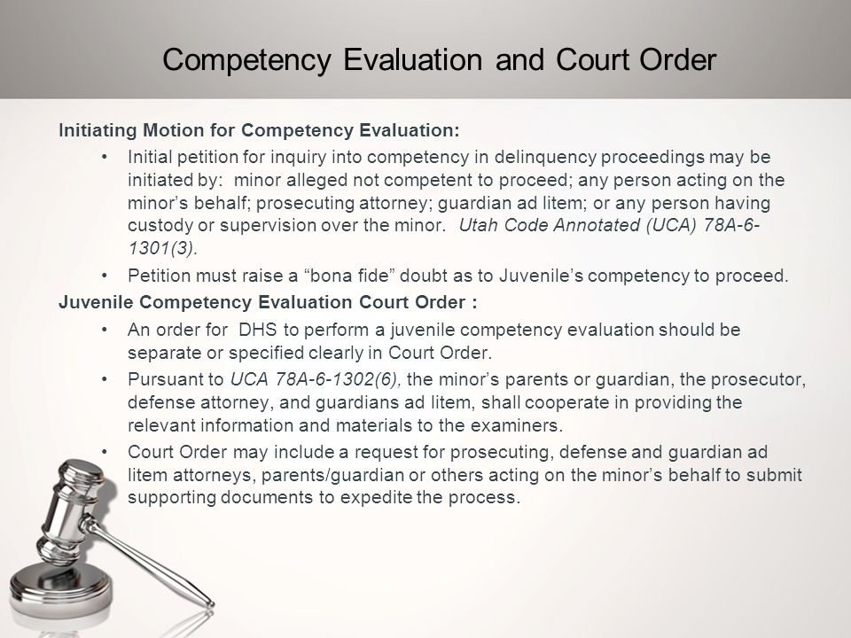 Competency Evaluation and Court Order
