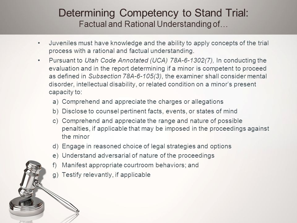 Determining Competency to Stand Trial: Factual and Rational Understanding of…
