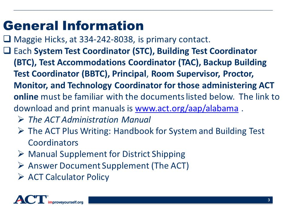 General Information Maggie Hicks, at 334-242-8038, is primary contact.