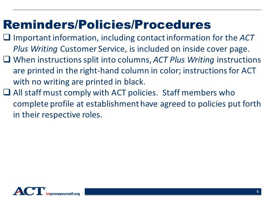 Reminders/Policies/Procedures