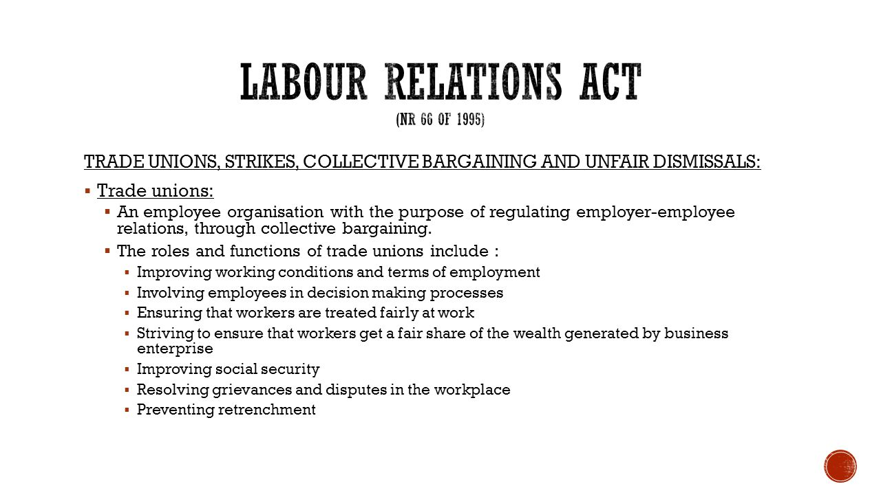 Labour Relations Act and Amendments