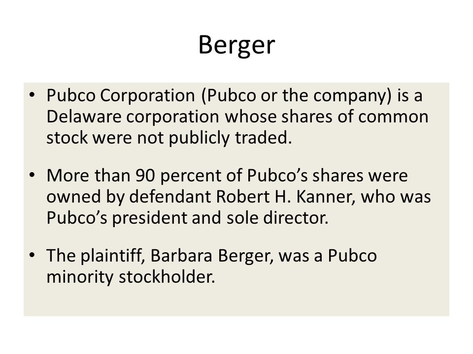 Berger Pubco Corporation (Pubco or the company) is a Delaware corporation whose shares of common stock were not publicly traded.