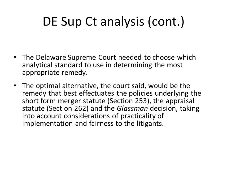 DE Sup Ct analysis (cont.)