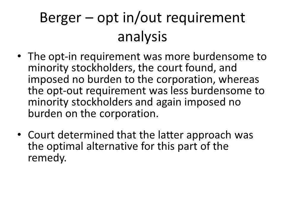 Berger – opt in/out requirement analysis
