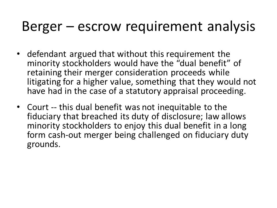 Berger – escrow requirement analysis