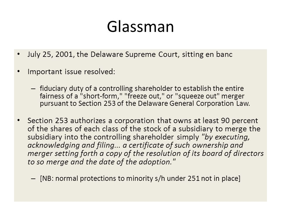 Glassman July 25, 2001, the Delaware Supreme Court, sitting en banc