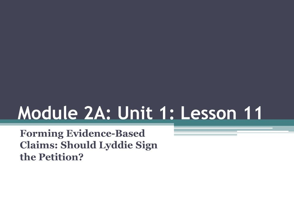 Forming Evidence-Based Claims: Should Lyddie Sign the Petition