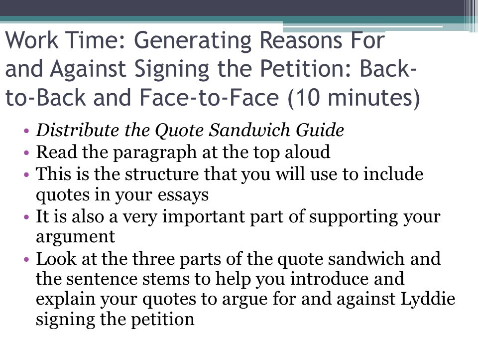 Work Time: Generating Reasons For and Against Signing the Petition: Back-to-Back and Face-to-Face (10 minutes)