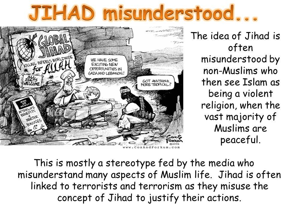JIHAD misunderstood...