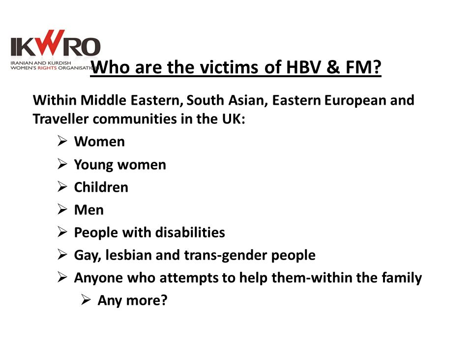 Who are the victims of HBV & FM