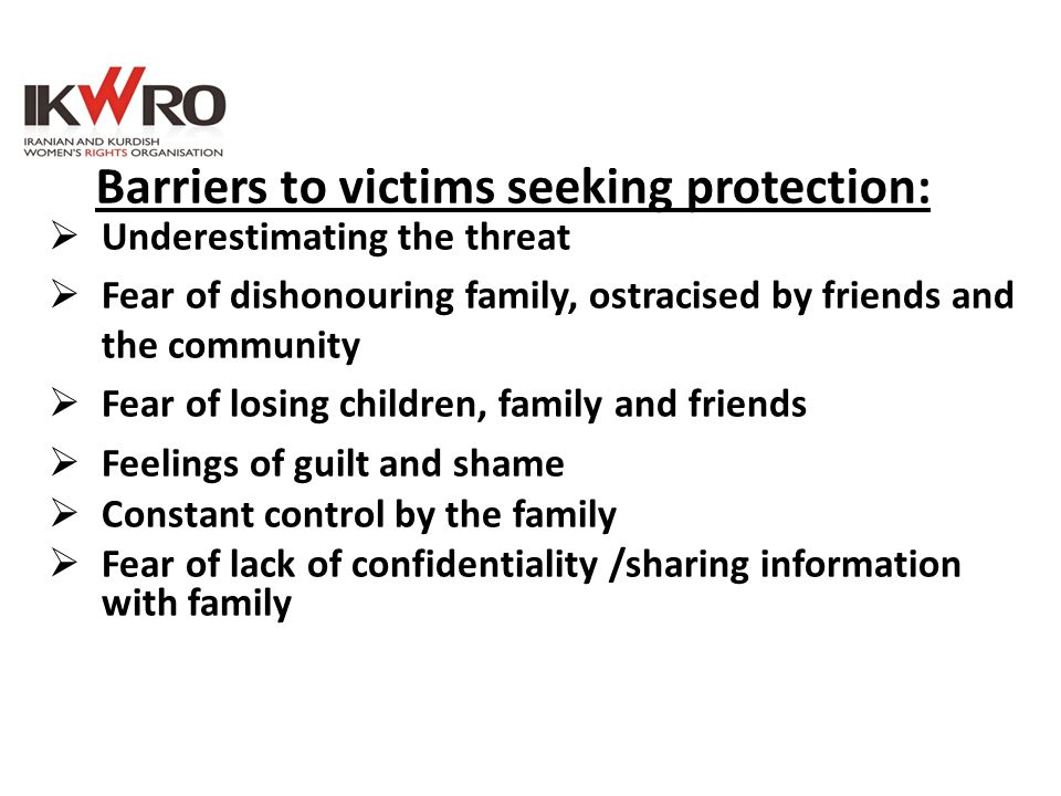 Barriers to victims seeking protection: