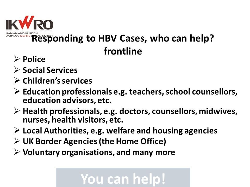 Responding to HBV Cases, who can help frontline